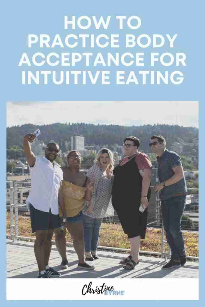 How to Practice Body Acceptance for Intuitive Eating
