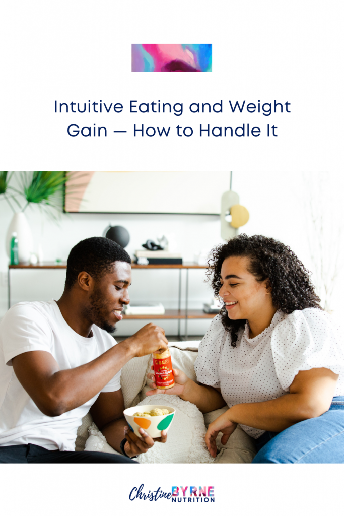 How to handle intuitive eating and weight gain